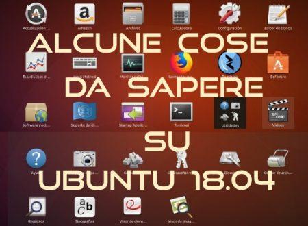 """Alcune cose de sapere su Ubuntu 18.04 """"Bionic Beaver"""": download, novità e installazione."""